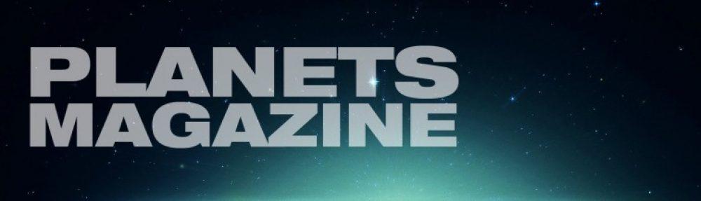 Planets Magazine